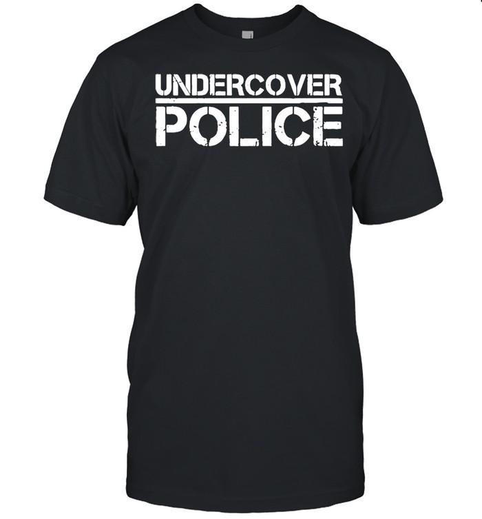 That Says Undercover Police For Cops And Officers shirt Classic Men's T-shirt