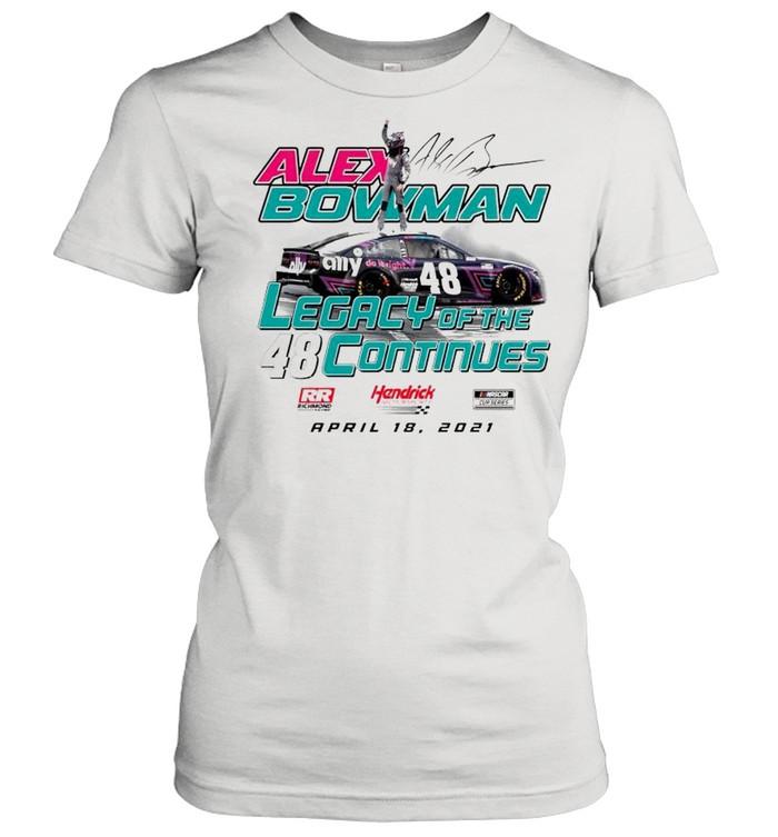 Alex Bowman legacy of the continues shirt Classic Women's T-shirt
