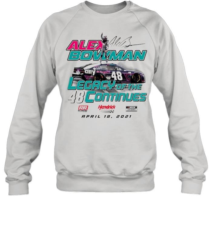 Alex Bowman legacy of the continues shirt Unisex Sweatshirt