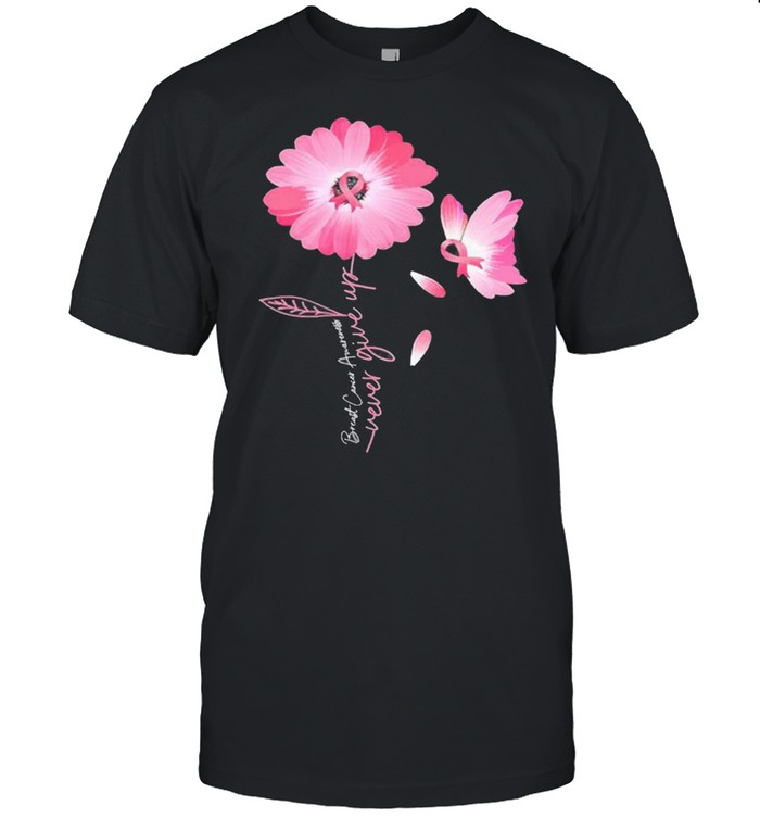 Daisy Flower Breast Cancer Never Give Up  Classic Men's T-shirt
