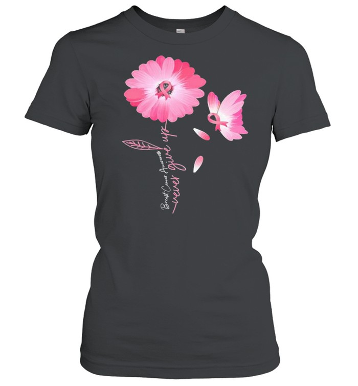Daisy Flower Breast Cancer Never Give Up  Classic Women's T-shirt