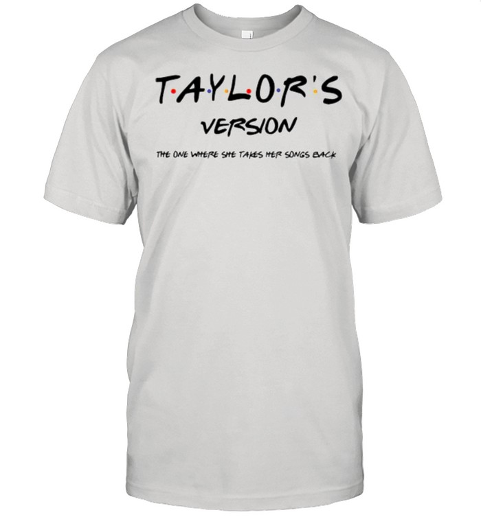taylor's version the one where she takes her songs back shirt Classic Men's T-shirt