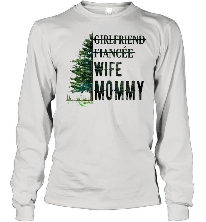 Girlfriend Fiancee Wife Mommy Long Sleeved T-shirt