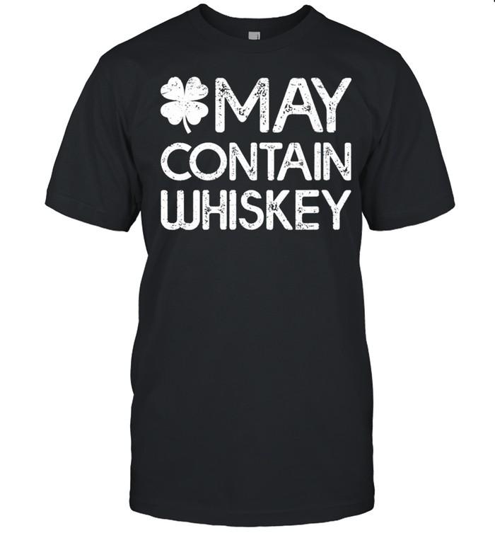 Womens Irish St. Patrick's Day May Contain Whiskey shirt Classic Men's T-shirt