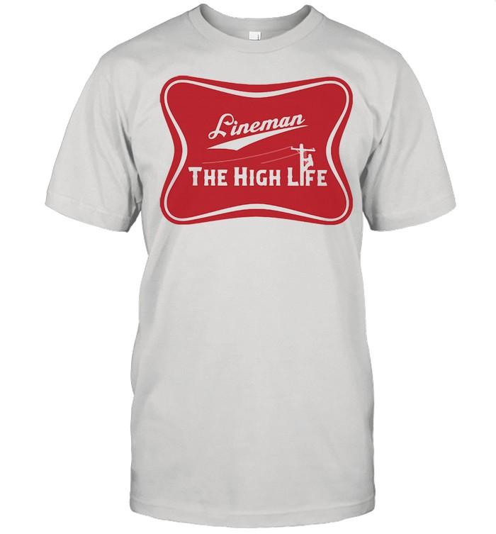 Lineman The High Life  Classic Men's T-shirt