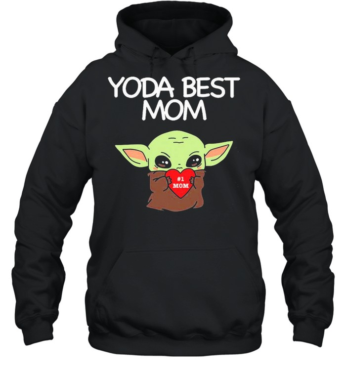 Yoda Best Mom shirt Unisex Hoodie