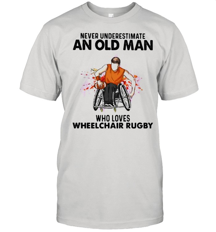 Never Underestimate An Old Man Who Loves Wheelchair Rugby Watercolor shirt Classic Men's T-shirt