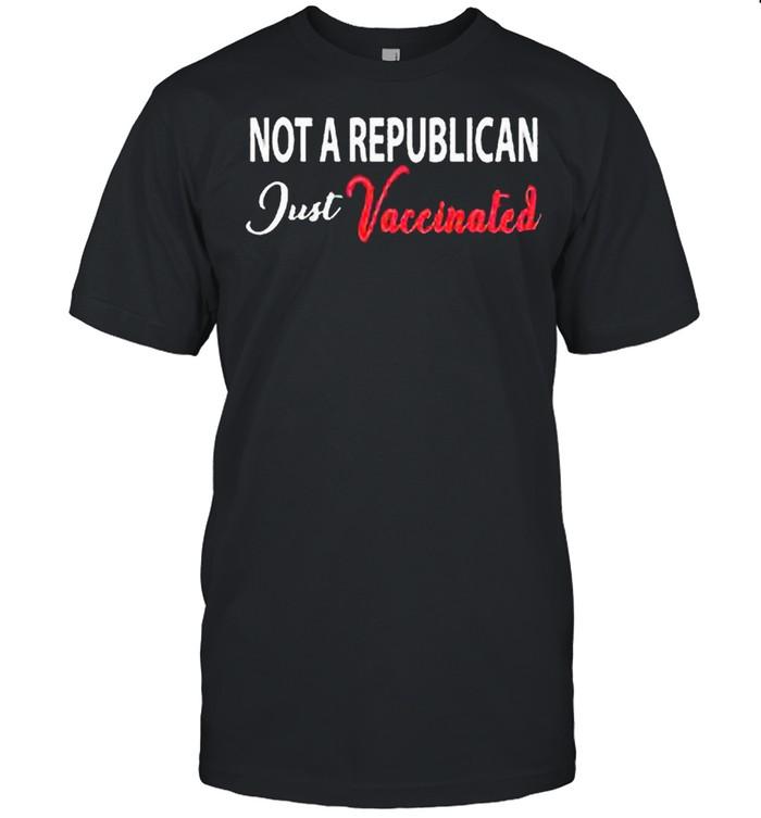 Anti Covid 19 2021 Not A Republican Just Vaccinated shirt Classic Men's T-shirt
