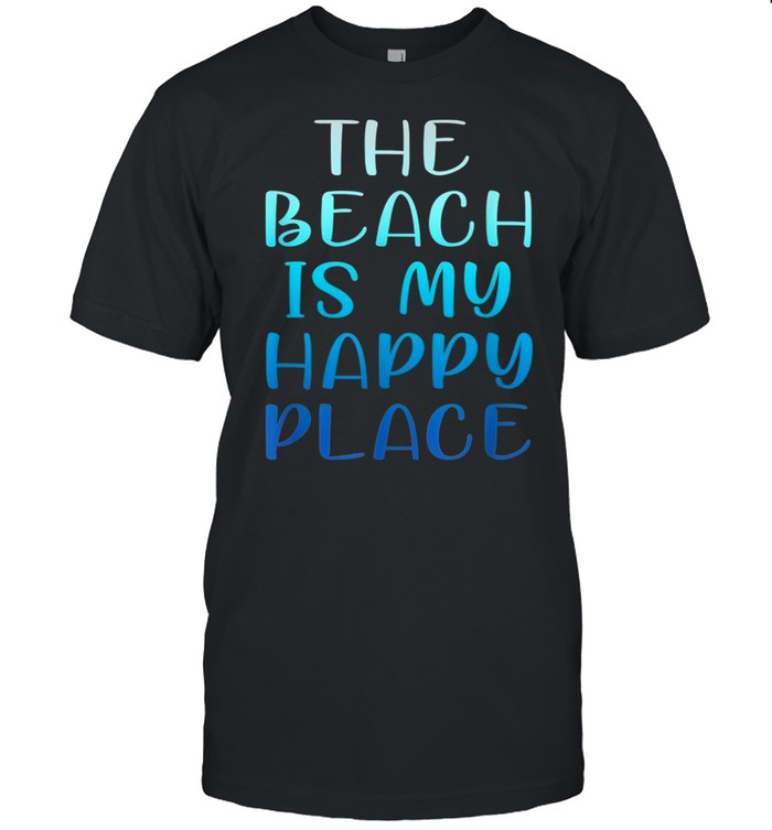 THE BEACH IS MY HAPPY PLACE shirt Classic Men's T-shirt