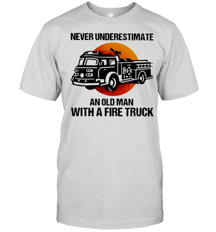 NeverUnderestimate An old Man With A Fire Truck Blood Moon  Classic Men's T-shirt