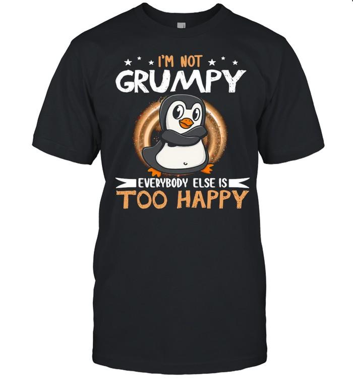 Penguin Not Grumpy Everybody Too Happy T-shirt Classic Men's T-shirt