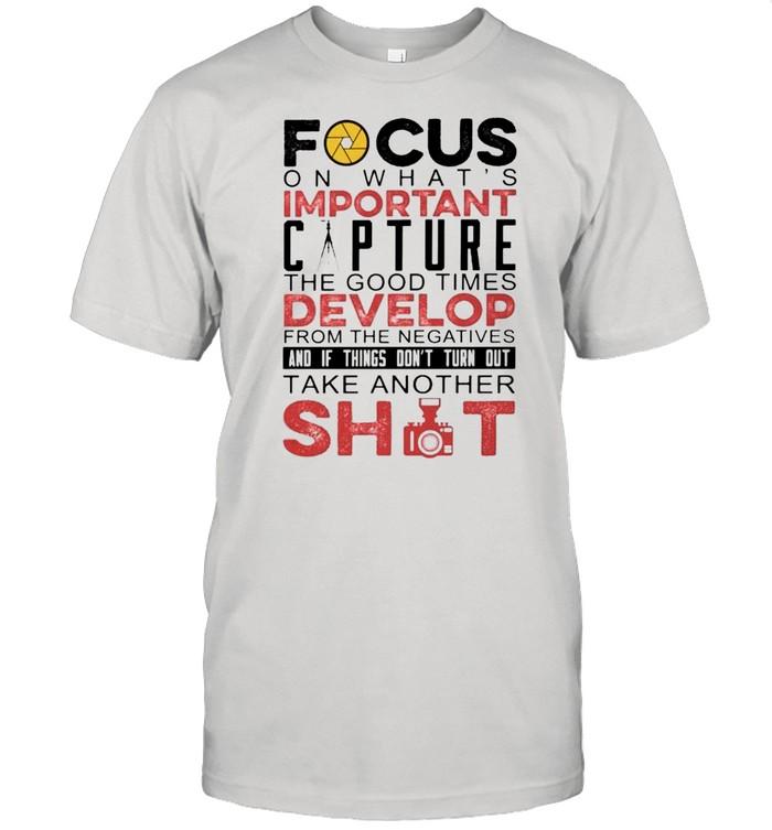 Focus on what is important capture shirt Classic Men's T-shirt