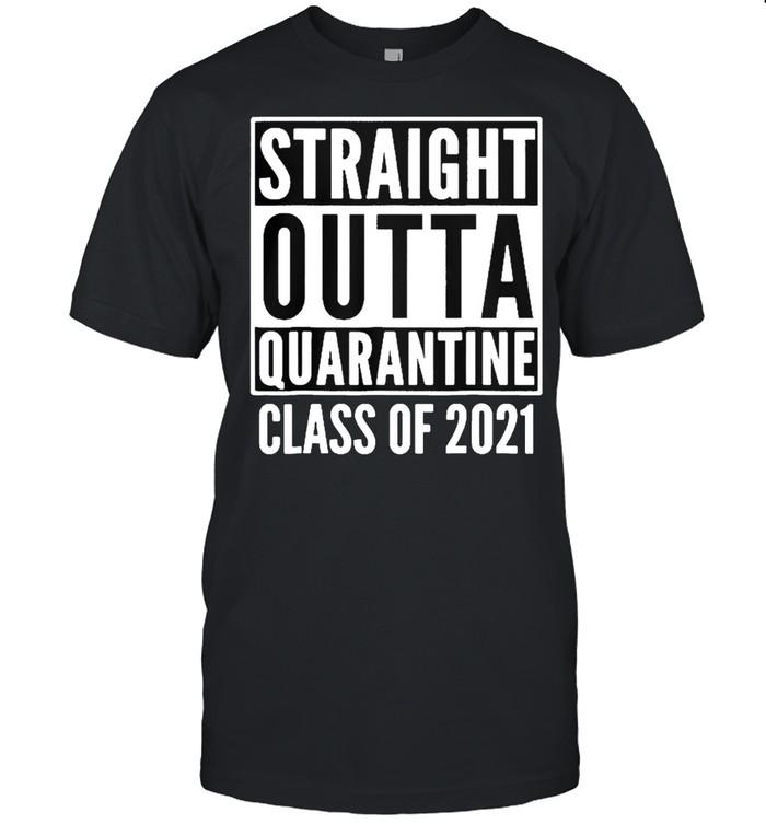 Straight outta quarantine class of 2021 shirt Classic Men's T-shirt