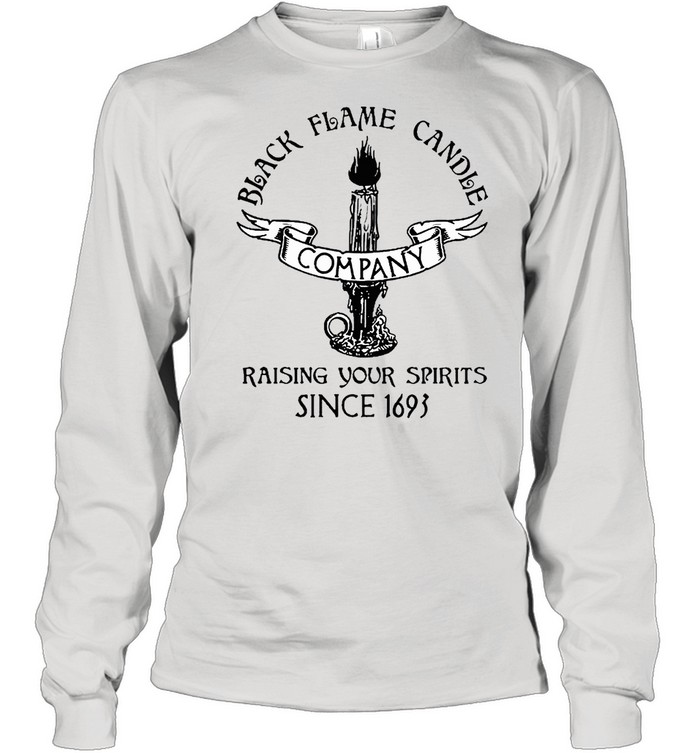 black flame candle company shirt Long Sleeved T-shirt
