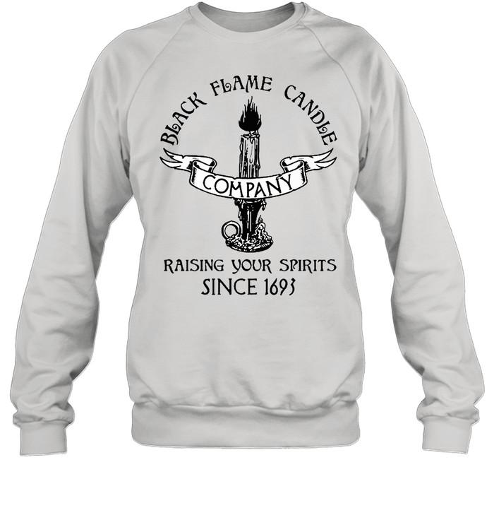 black flame candle company shirt Unisex Sweatshirt