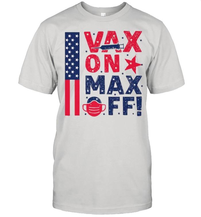 VAX ON. MAX OFF! American Flag T- Classic Men's T-shirt