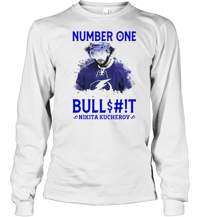 Number One Bullshit Stanley Cup Champions Nikita Kucherov T-shirt Long Sleeved T-shirt
