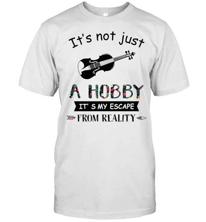 Violin It's Not Just A Hobby It's My Escape From Reality T-shirt Classic Men's T-shirt