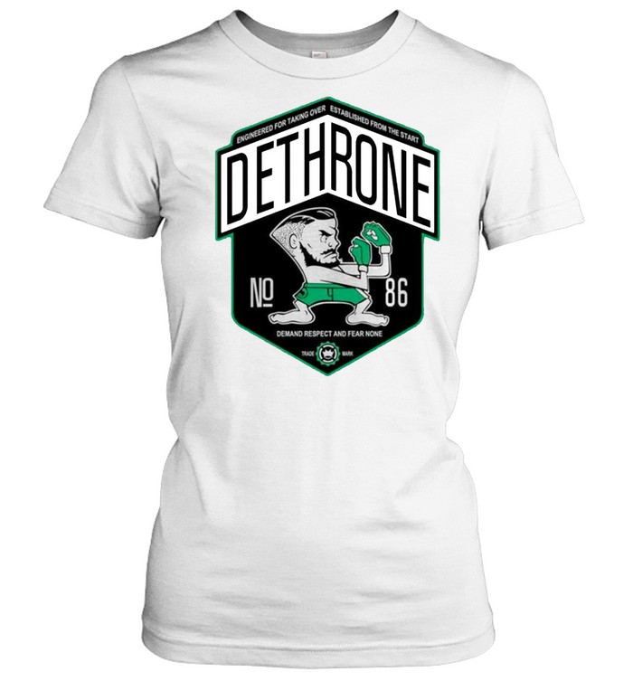 Dethrone conor Mcgregor shirt Classic Women's T-shirt