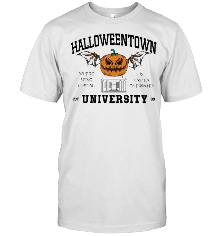 Halloweentown University where being normal is vastly overrated shirt Classic Men's T-shirt