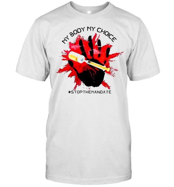 Vaccine My Body My Choice Stop The Mandate T-shirt Classic Men's T-shirt