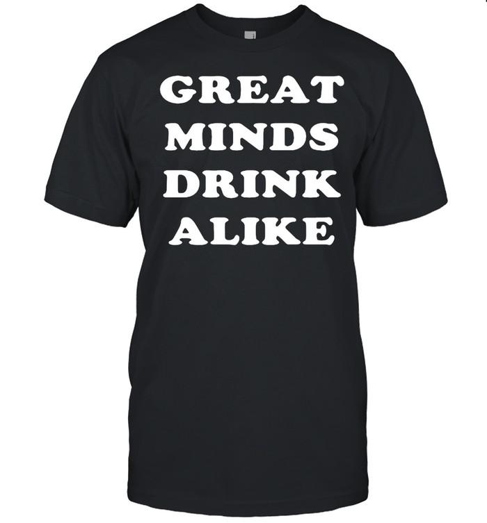 Great minds drink alike shirt Classic Men's T-shirt