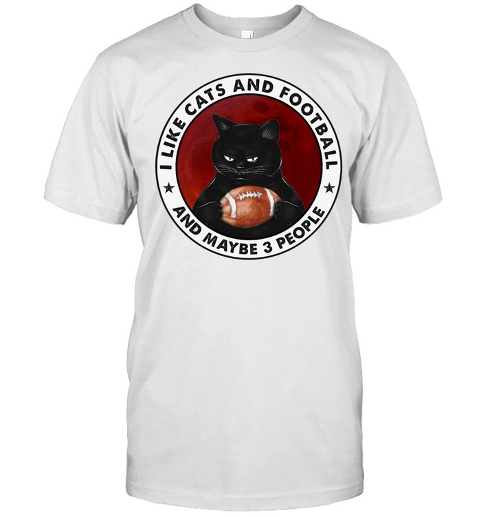 Black Cat I Like Cats And Football And Maybe 3 People shirt Classic Men's T-shirt