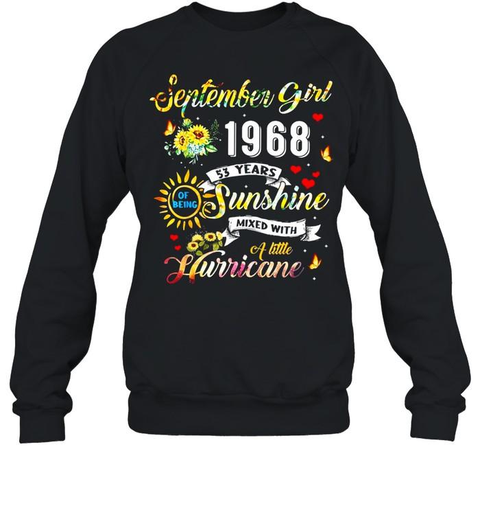 53rd Birthday Made In September 1968  53 Years Old shirt Unisex Sweatshirt