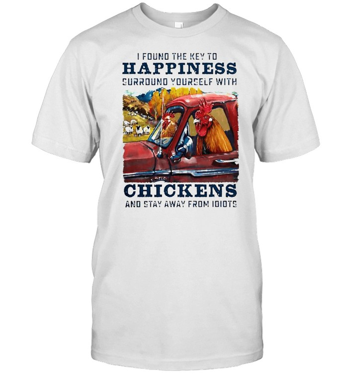 I found the key to happiness surround yourself with chickens shirt Classic Men's T-shirt