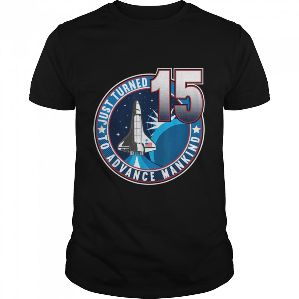 15th Birthday I To Advance Mankind I Kids Astronaut Costume T- B09JP6QQ3P Classic Men's T-shirt