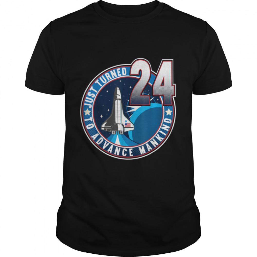 24th Birthday I To Advance Mankind I Adult Astronaut Costume T- B09JP7L2RJ Classic Men's T-shirt