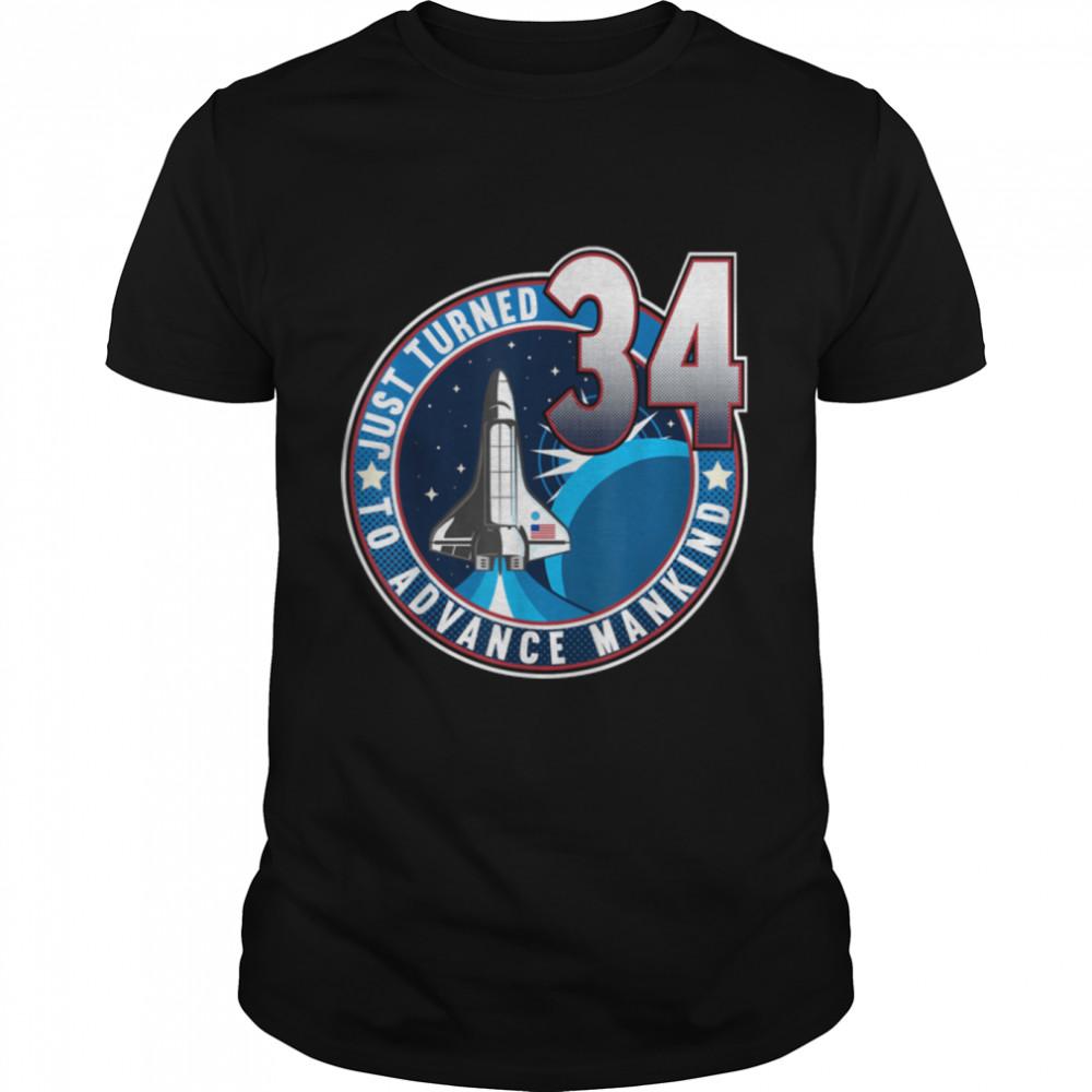 34th Birthday I To Advance Mankind I Adult Astronaut Costume T- B09JSPNG4J Classic Men's T-shirt