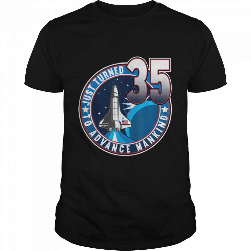 35th Birthday I To Advance Mankind I Adult Astronaut Costume T- B09JSNVY4L Classic Men's T-shirt