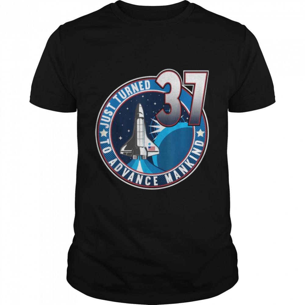 37th Birthday I To Advance Mankind I Adult Astronaut Costume T- B09JSMGHHN Classic Men's T-shirt