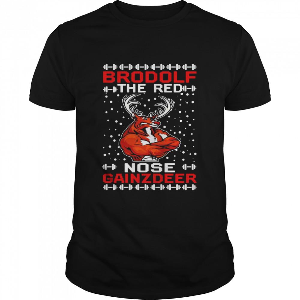 brodolf the red nose gainzdeer Christmas shirt Classic Men's T-shirt