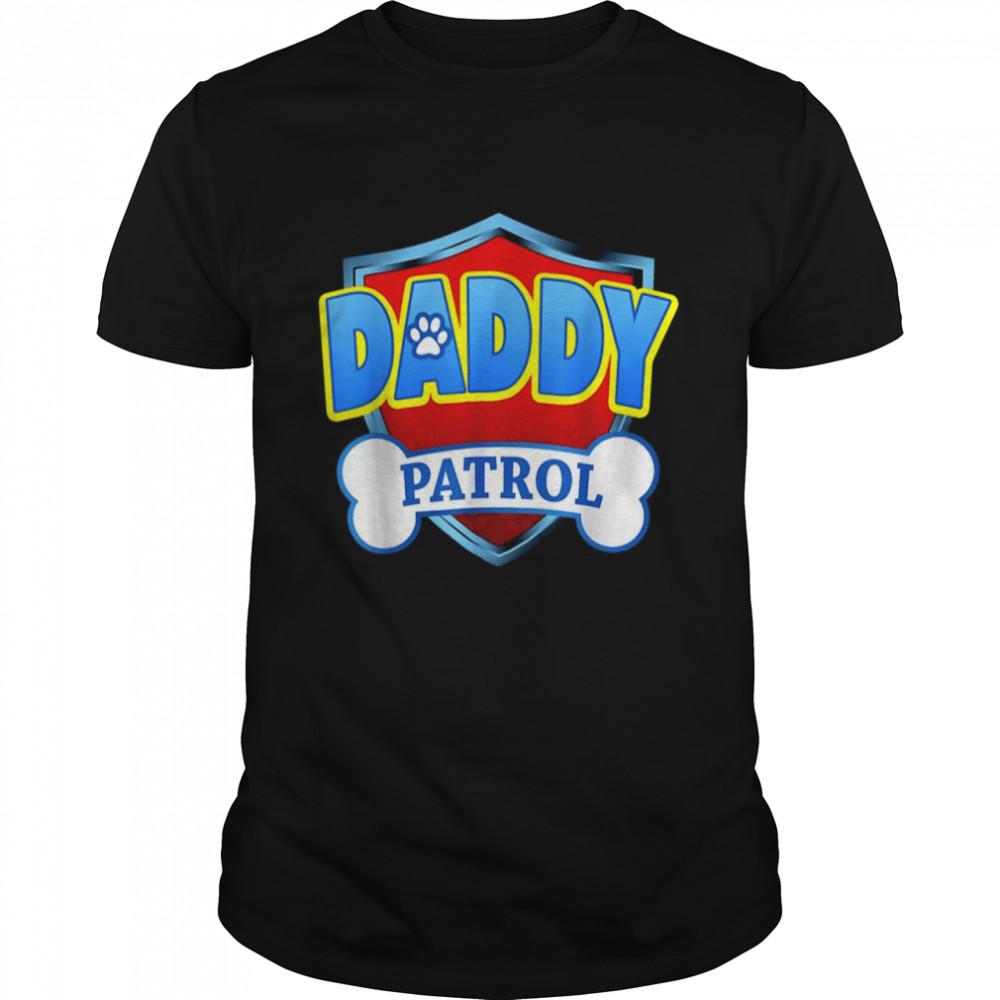 DADDY Patrol Dog Mom Dad For Men Women shirt Classic Men's T-shirt