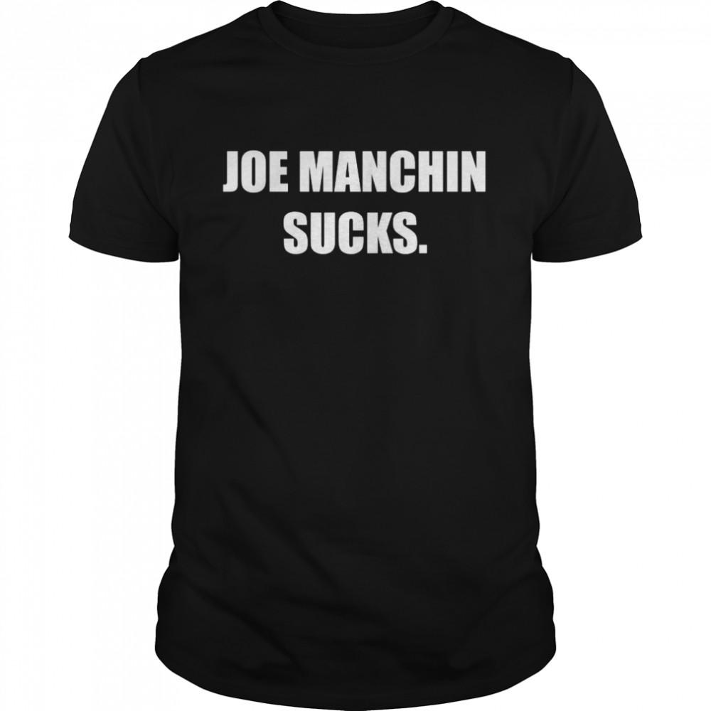 Joe Manchin Sucks shirt Classic Men's T-shirt